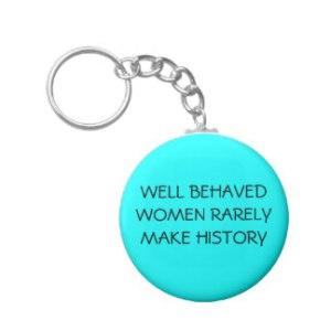 well_behaved_women_keychain-r69cddcde4f264ee7bb195f70056bd1fc_x7j3z_8byvr_324